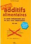 Additifs alimentaires : guide des dangers