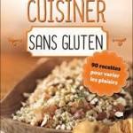 cuisiner céréales sans gluten